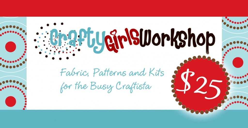 $25 to Crafty Girl's Workshop