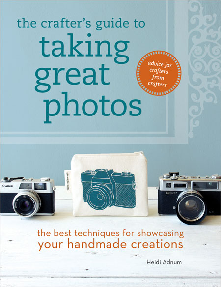Crafters Guide to Taking Great Photos
