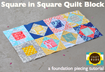 Tutorial for a Square in Square quilt block (paper pieced)
