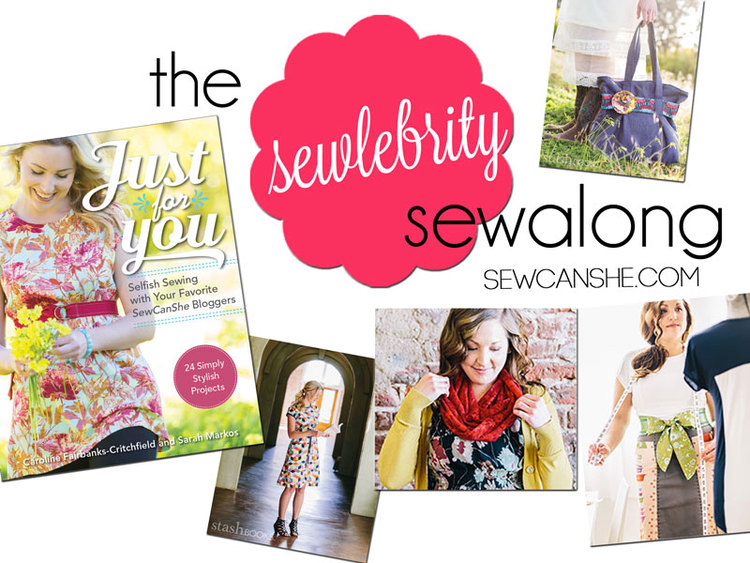 Just For Your Sewlebrity Sew Along