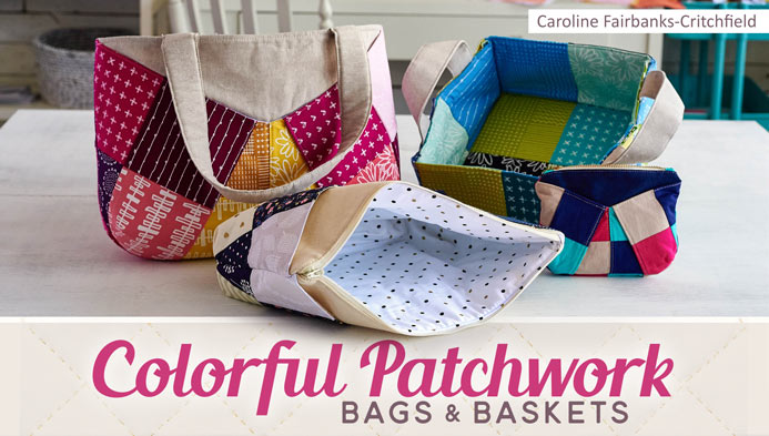 Craftsy Colorful Patchwork Bags + Baskets